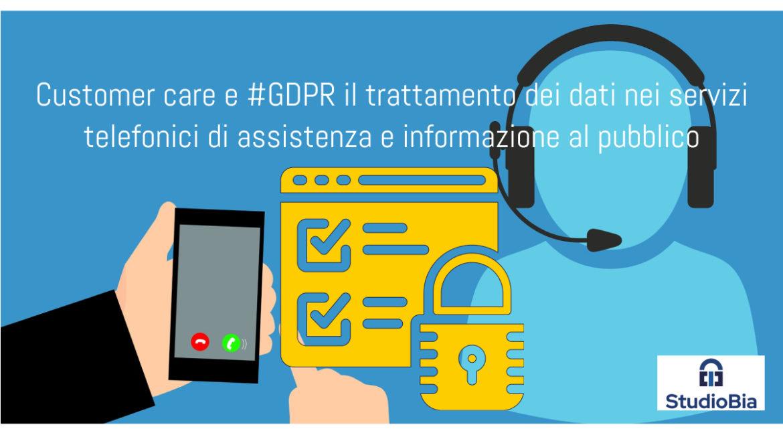 Il trattamento dei dati nei servizi telefonici di assistenza e informazione al pubblico