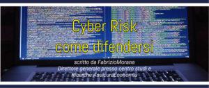 Cyber Risk, come proteggere le imprese dagli attacchi hacker