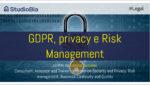 Privacy, GDPR e Risk Management