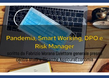 Pandemia, Smart Working, DPO e Risk Manager