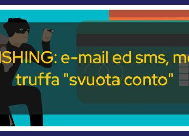 """Il phishing: e-mail ed sms, metodi truffa """"svuota conto"""" quasi infallibili. Ecco perché è importante preservare i dati personali."""