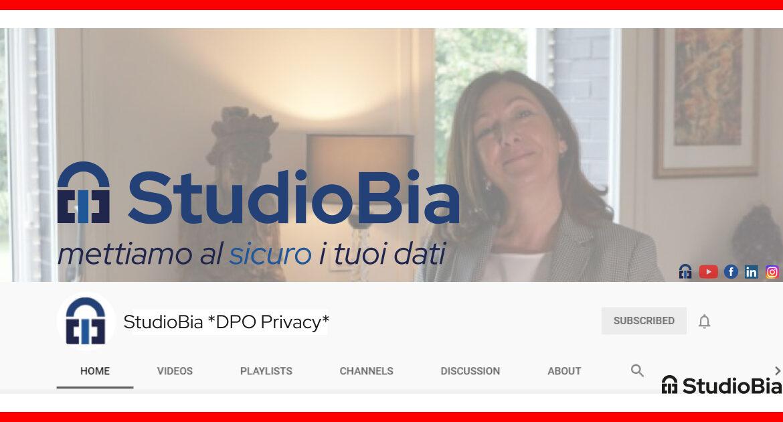 Canale ufficiale YouTube di StudioBia DPO Privacy