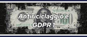 Antiriciclaggio e GDPR 1_StudioBia_Parma