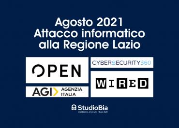 Agosto 2021 - Attacco informatico alla Regione Lazio